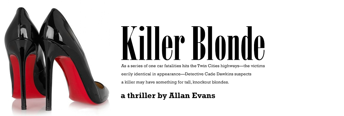 Read Killer Blonde, a thriller by Allan Evans