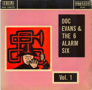 Doc Evans Six Alarm Six LP