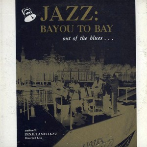 Jazz: Bayou to the Bay