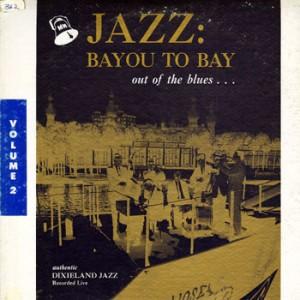 Doc Evans Jazz: Bayou to Bay 2