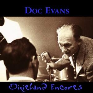 Doc Evans Dixieland Encores CD