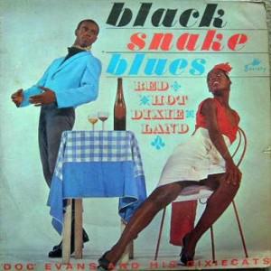 Doc Evans Black Snake Blues
